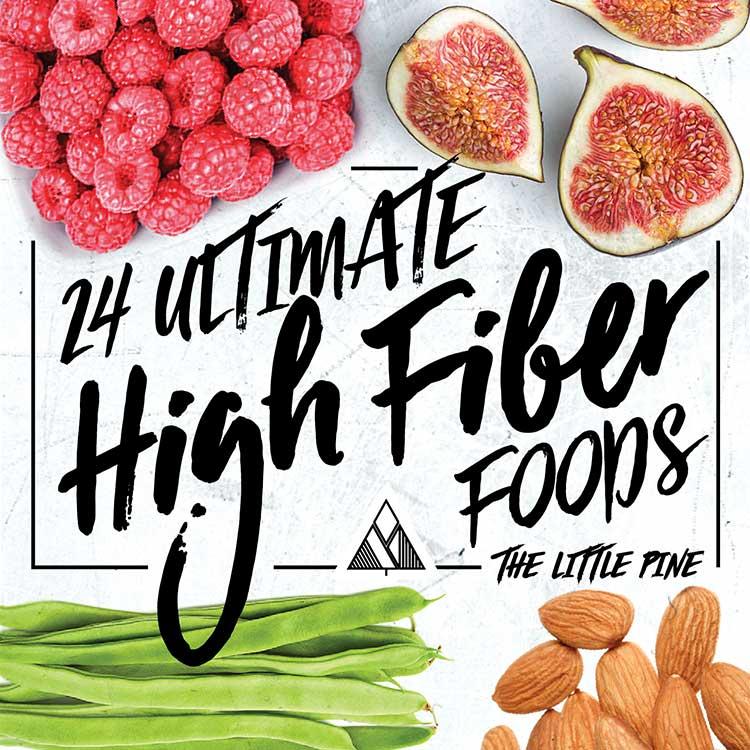 24 Ultimate High Fiber Foods