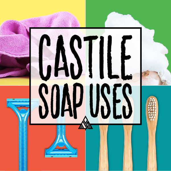 Ultimate Guide to Castile Soap + 20 Genius Uses