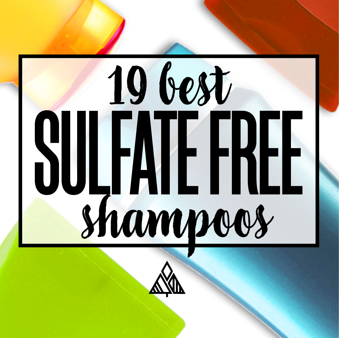 19 Best Sulfate Free Shampoos