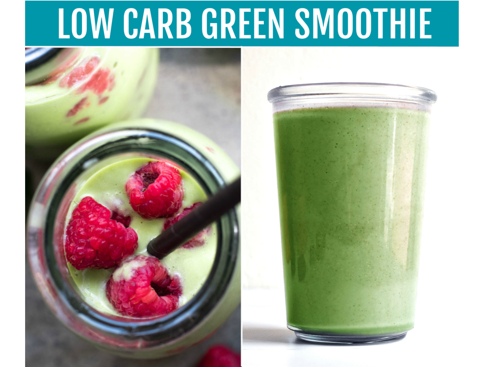 Collage of green low carb smoothie
