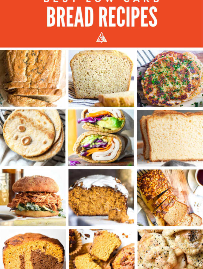 Top 12 Low Carb Bread Recipes (Sweet + Savory!)